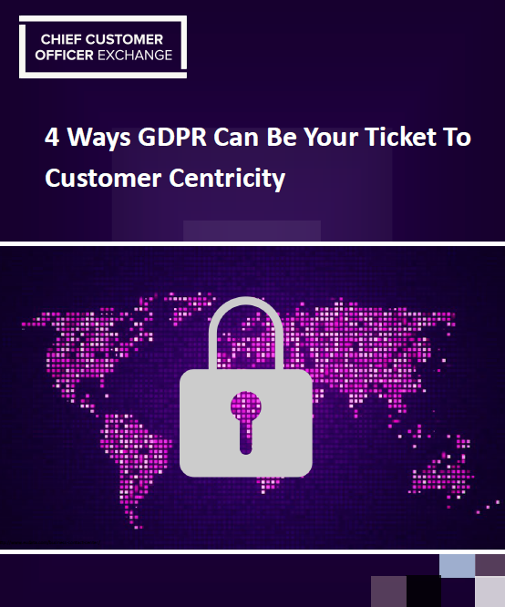 GDPR: Your Ticket to Customer Centricity