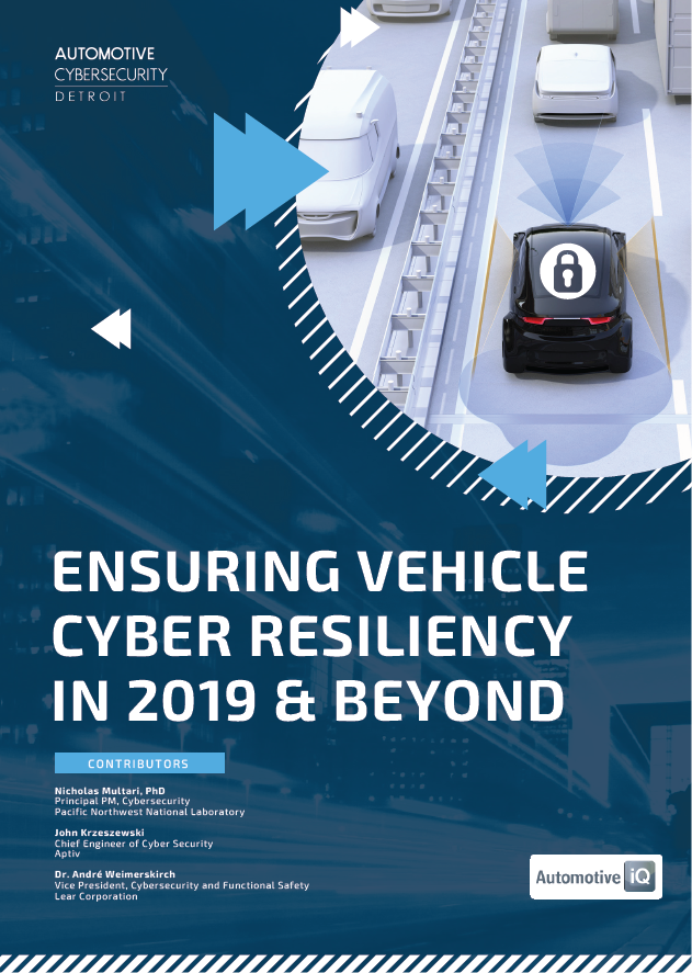 Ensuring Vehicle Cyber Resiliency in 2019 & Beyond