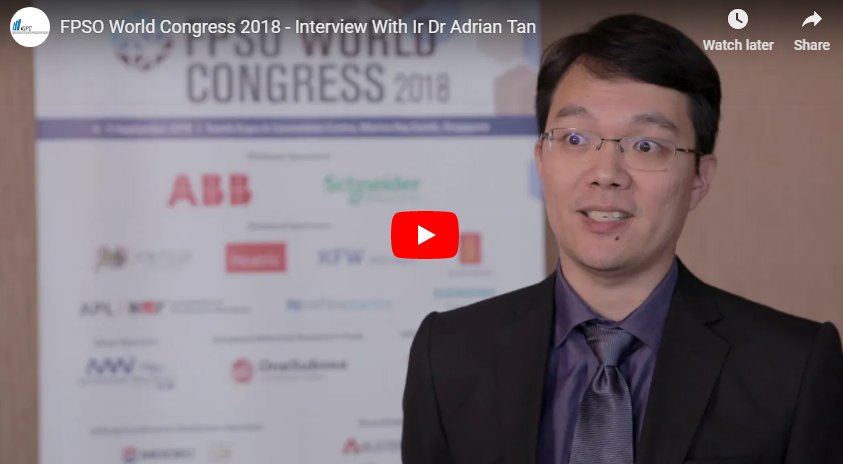 FPSO World Congress 2018 - Interview With Ir Dr Adrian Tan From Hibiscus Petroleum Berhad
