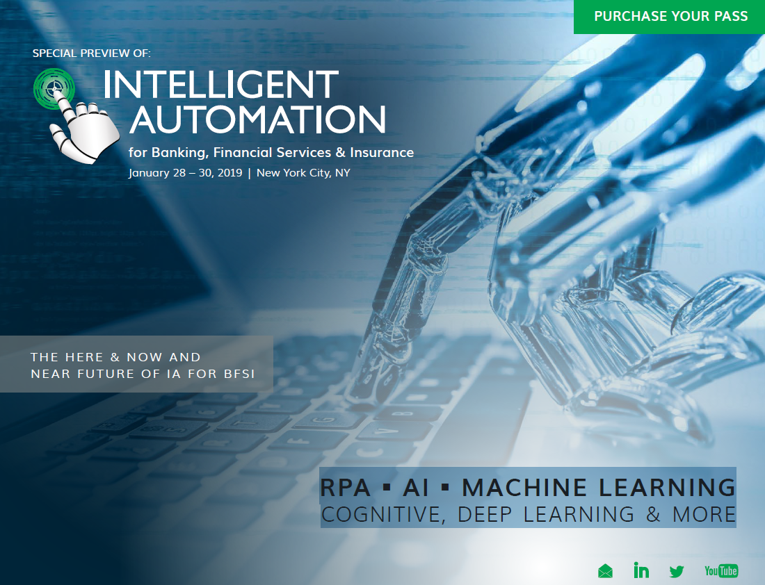 2019 EVENT GUIDE PREVIEW: Intelligent Automation for Banking, Financial Services, and Insurance