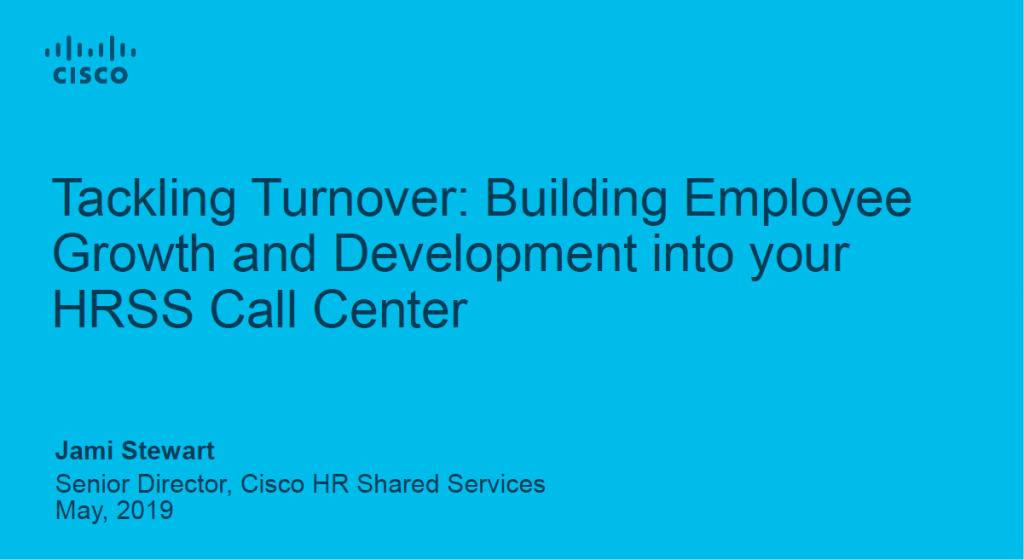 Tackling Turnover: Building Employee Growth and Development Into Your HRSS Call Center