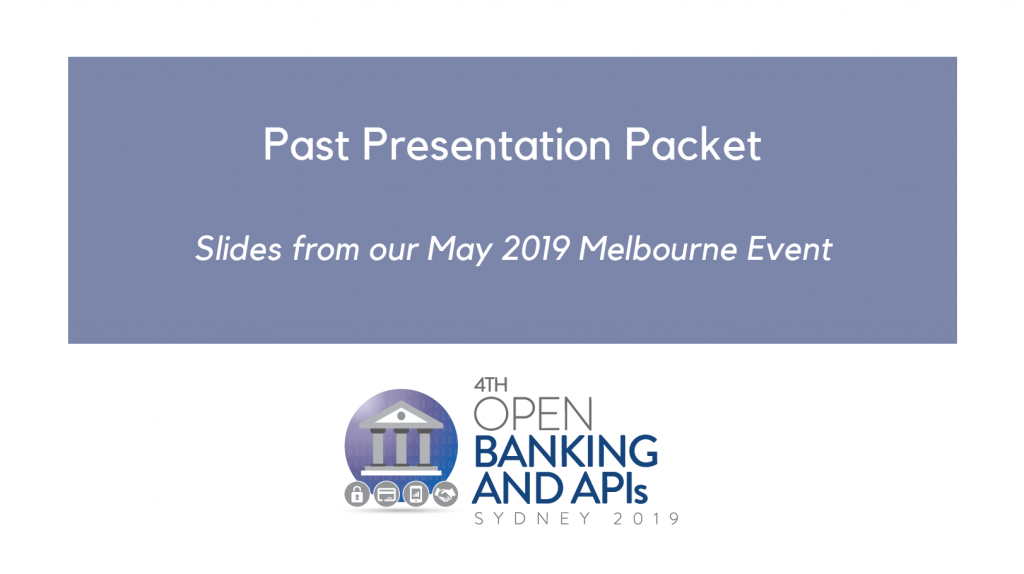 Past Presentation Packet - Open Banking Sydney 2019