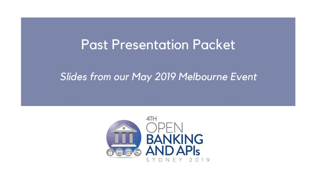 Past Presentation Packet - Open Banking Sydney 2019