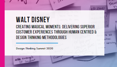 How Disney is Creating Magical Moments: Delivering Superior Customer Experiences through Design Thinking