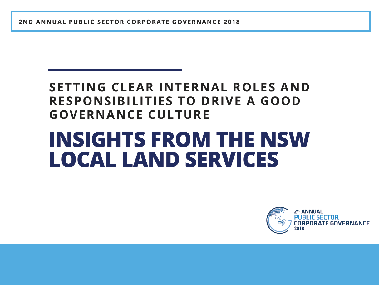 Setting clear internal roles and responsibilities to drive a good governance culture: Insights from the NSW Local Land Services