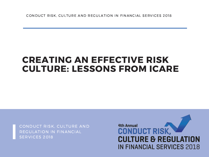 Creating an Effective Risk Culture: Lessons from icare