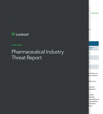 Pharmaceutical Mobile Threat Report