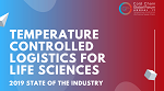 Pharma Temperature Controlled Logistics: 2019 State of the Industry