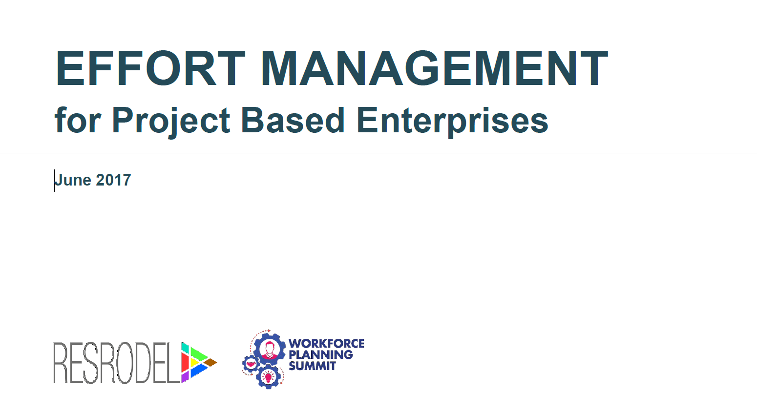 Solving the Enigma of Effort Management for Project Based Enterprises