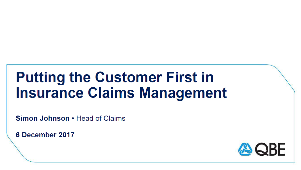 2017 Presentation: Putting the Customer First in Insurance Claims Management