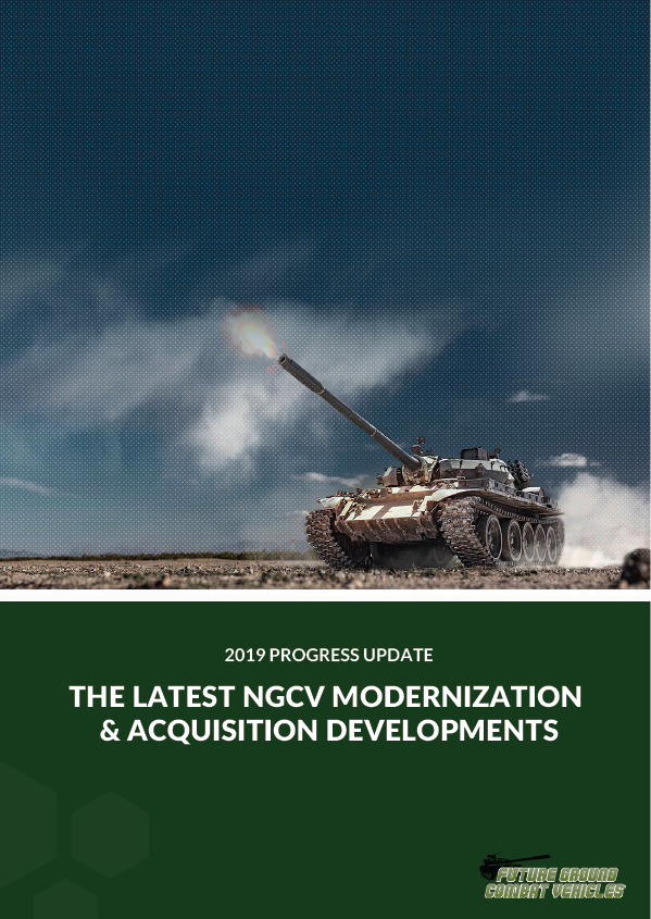 2019 Progress Update: The Latest NGCV Modernization & Acquisition Developments