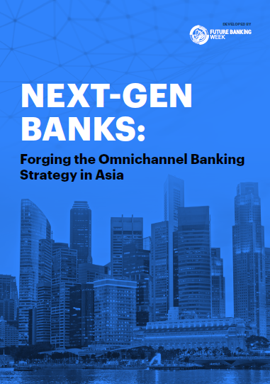 Next Gen Banking: Forging the Omnichannel Banking Strategy in Asia