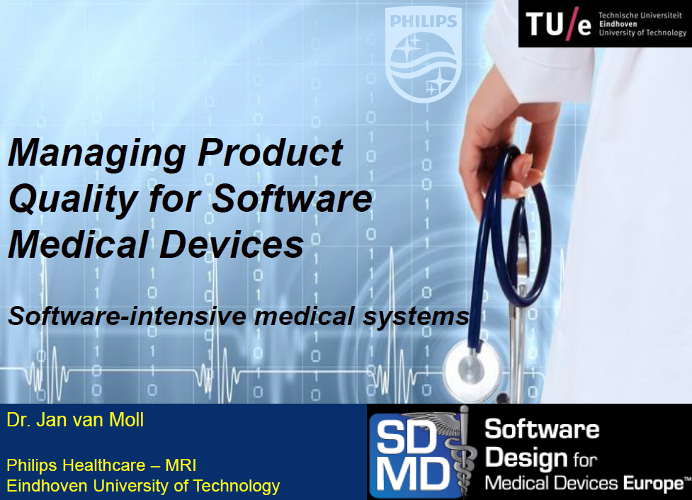 Managing Product Quality for Software Medical Devices