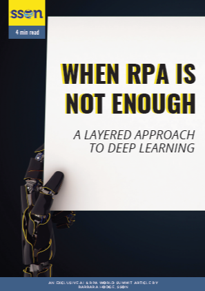 When RPA is Not Enough:  A Layered Approach to Deep Learning