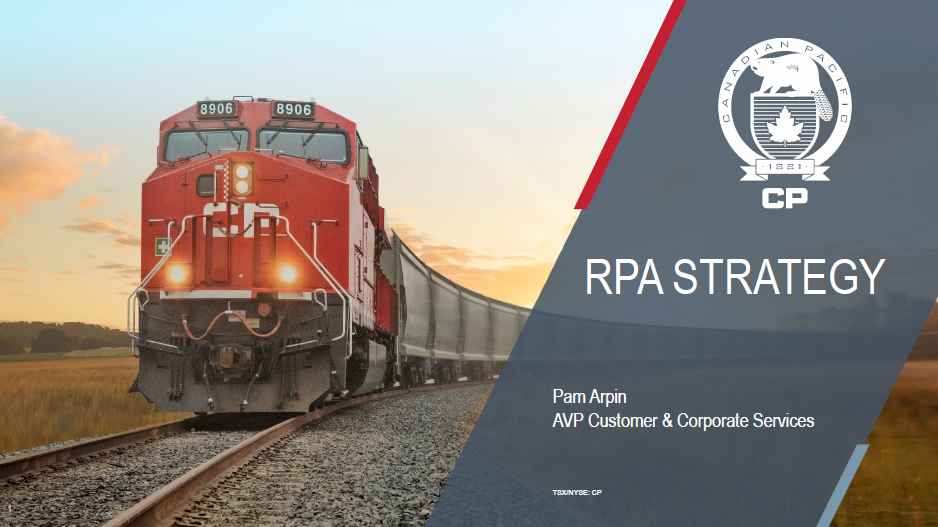 Presentation: How Canadian Pacific Railway Developed RPA Strategy for their Shared Service Center