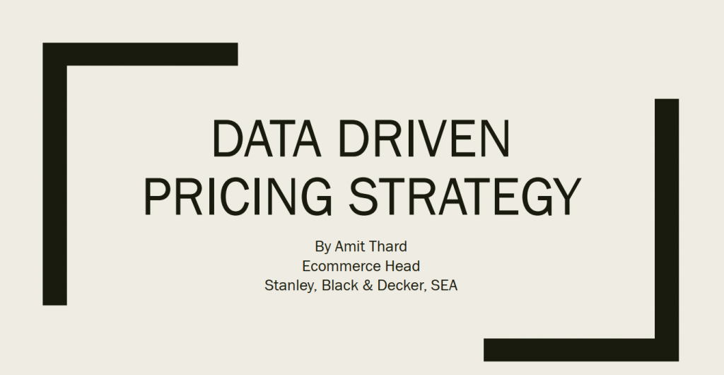 2019 Presentation - Deploying a Data-Driven Pricing Strategy to Optimise Decision Processes and Increase Sales Conversions in Real-Time