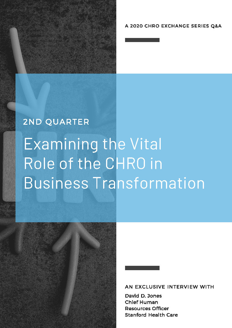 Q&A with Stanford Healthcare CHRO, David Jones: Examining the Vital Role of the CHRO in Business Transformation