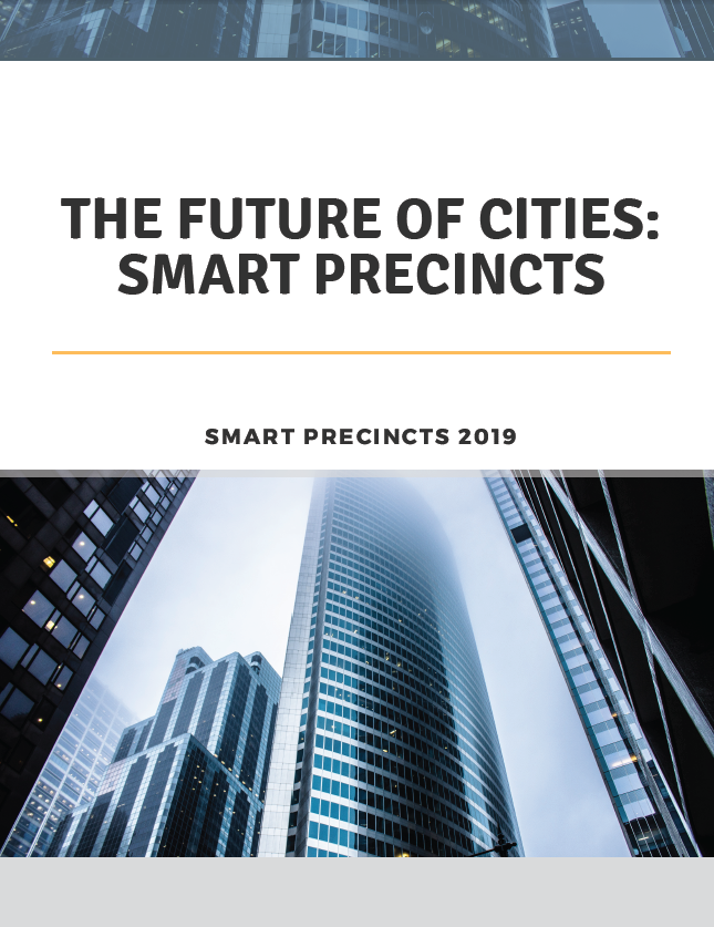 The Future of Cities: Smart Precincts