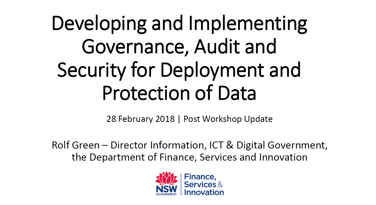 Developing And Implementing Governance, Audit And Security For Deployment And Protection Of Data
