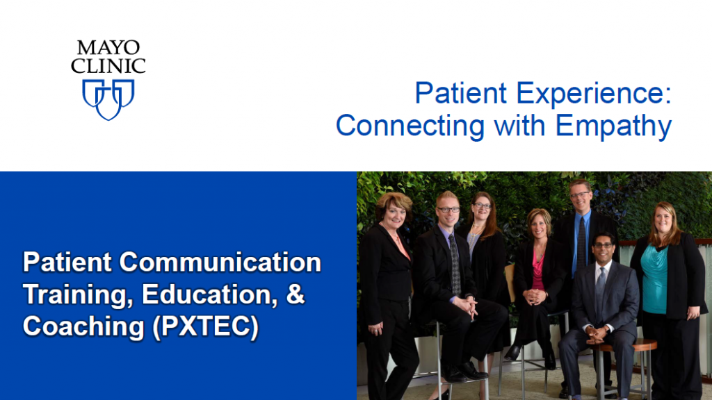 Patient Experience: Connecting with Empathy