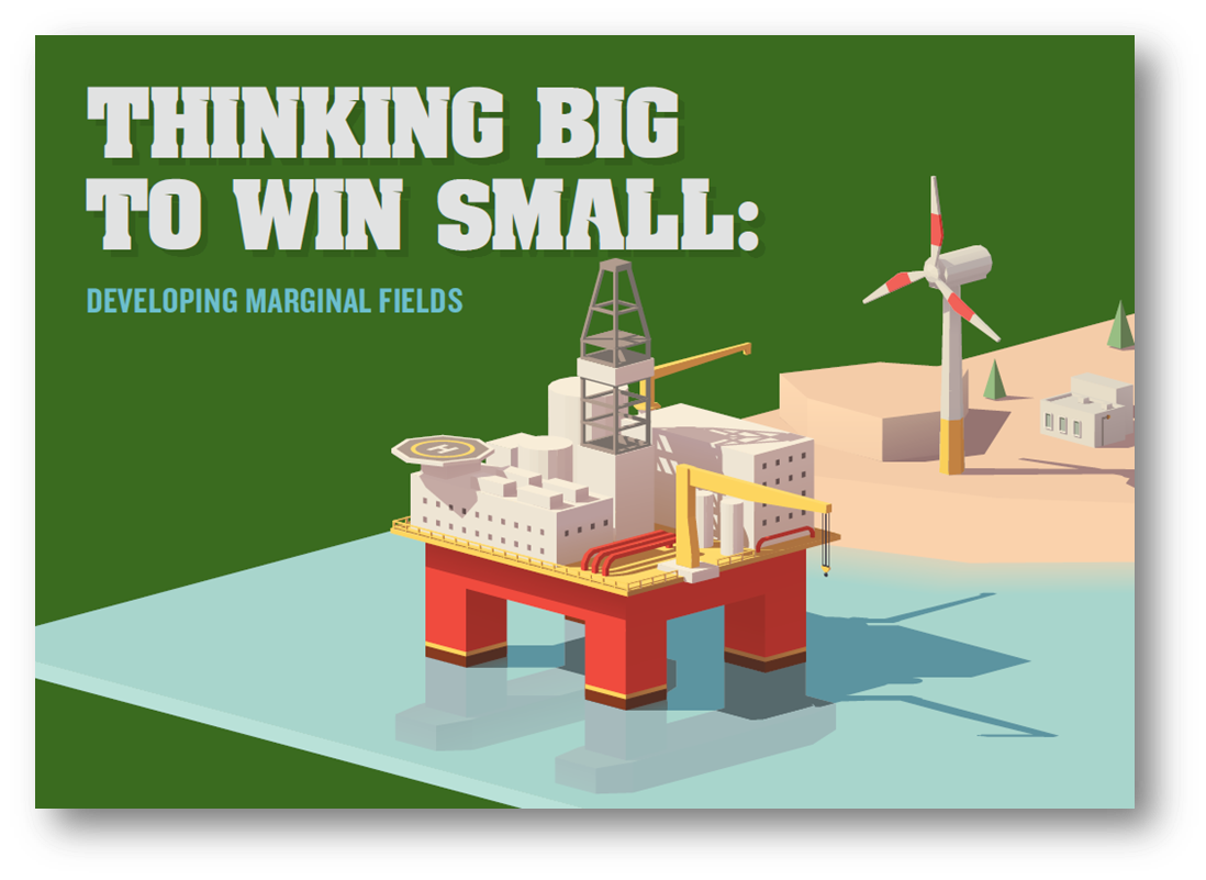 Thinking big to win small: Developing Marginal Fields