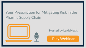 Enhanced Due Diligence: Your Prescription for Mitigating Risk in the Pharma Supply Chain