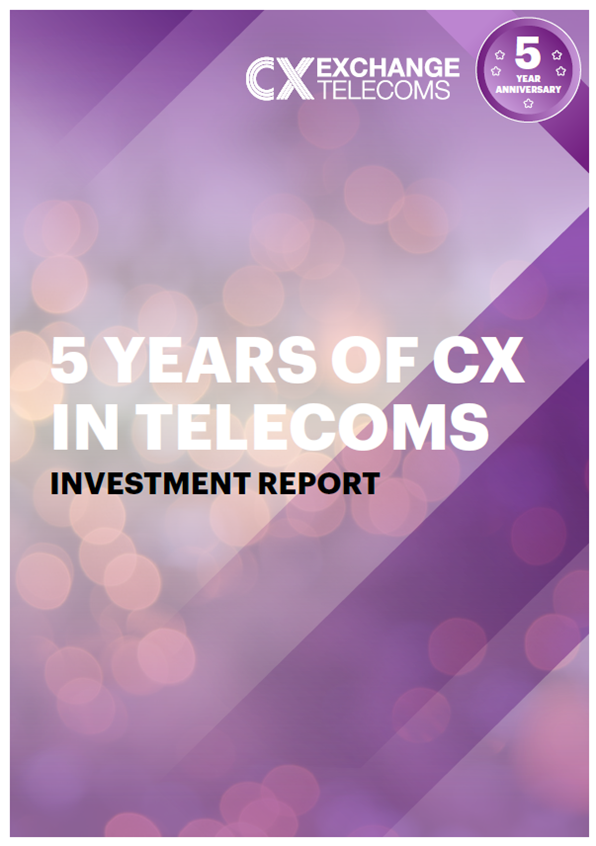 [Report] Investment Report: 5 Years of CX in the Telecoms Industry