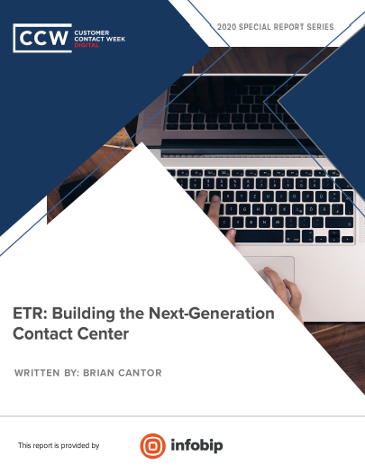 Special Report: ETR: Building The Next-Generation Contact Center