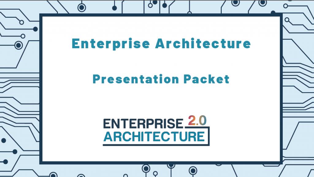 Enterprise Architecture 2.0 Past Presentation Pack