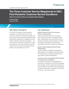 The Three Customer Service Megatrends In 2021 [Report]