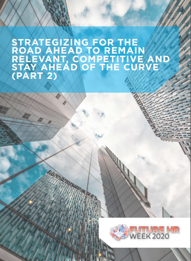 [Report Part 2] Strategizing For The Road Ahead To Remain Relevant, Competitive And Stay Ahead Of The Curve