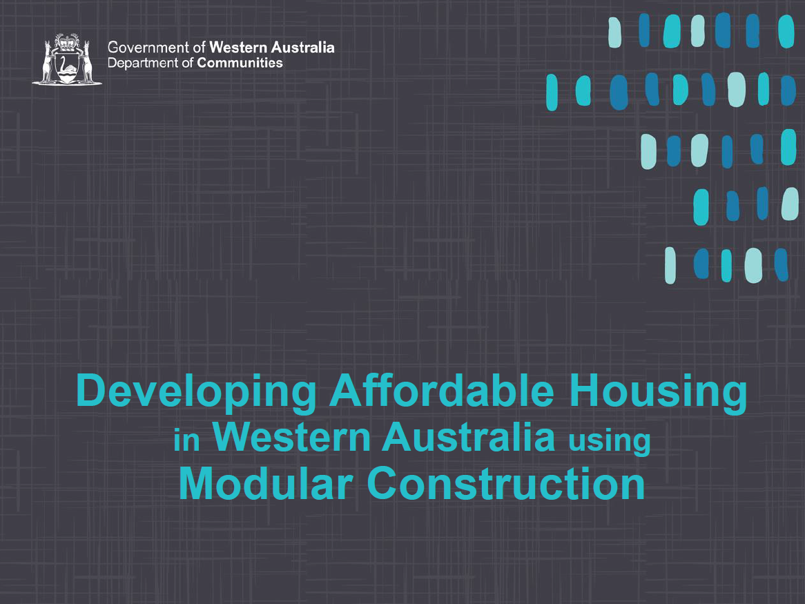 Developing Affordable Housing in Western Australia using Modular Construction