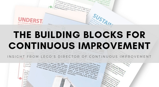 The Building Blocks For Continuous Improvement