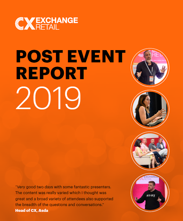 Customer Experience Exchange for Retail Post Event Report 2019