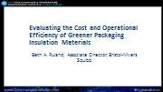 Evaluating the Cost and Operational Efficiency of Greener Packaging Insulation Materials