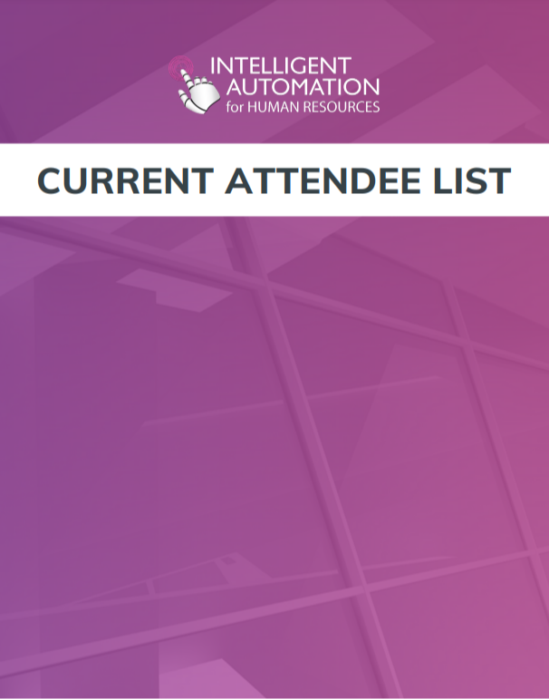 Current Attendee List Intelligent Automation for HR
