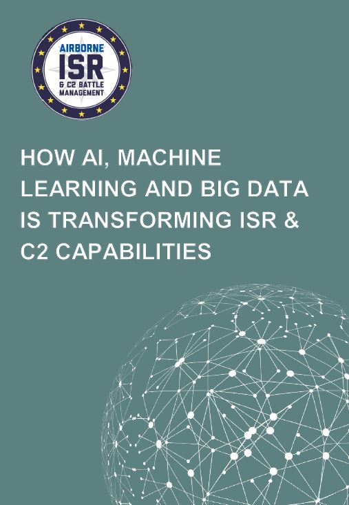 How AI, Machine Learning and Big Data is transforming ISR & C2 capabilities