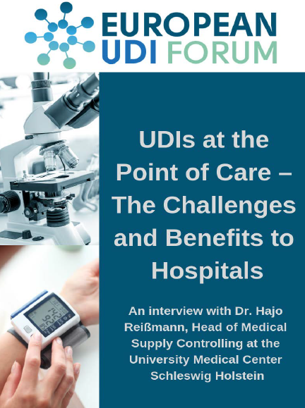 UDIs at the Point of Care - The Challenges and Benefits to Hospitals