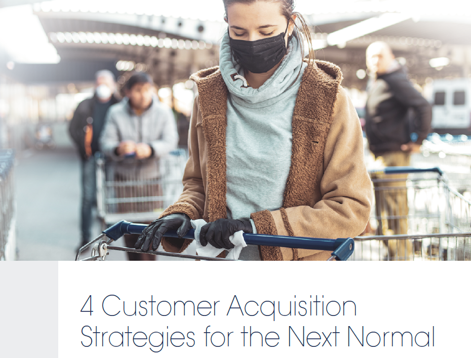 [Free Report] 4 Customer Acquisition Strategies for the Next Normal