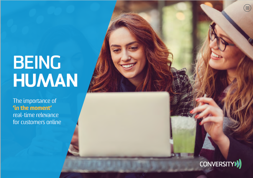 [REPORT] Being Human – The Importance of Real Time Relevance for Customers Online