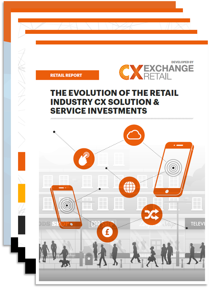 RETAIL REPORT: The Evolution of the Retail Industry CX Solution & Service Investments (spex)