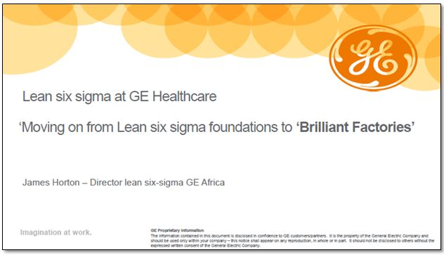 Moving on from Lean six sigma foundations to 'Brilliant Factories'