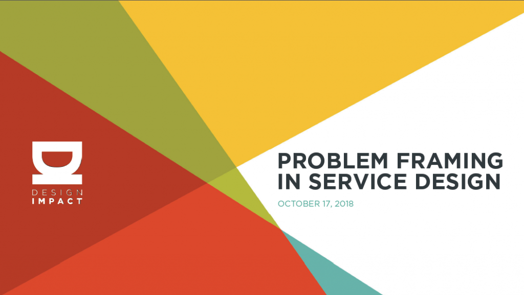 Kate Hanisian: Problem Framing in Service Design