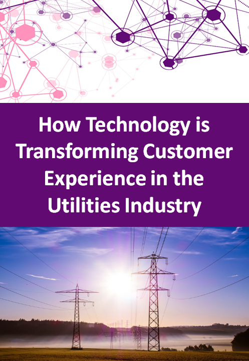 How Technology is Transforming Customer Experience in the Utilities Industry