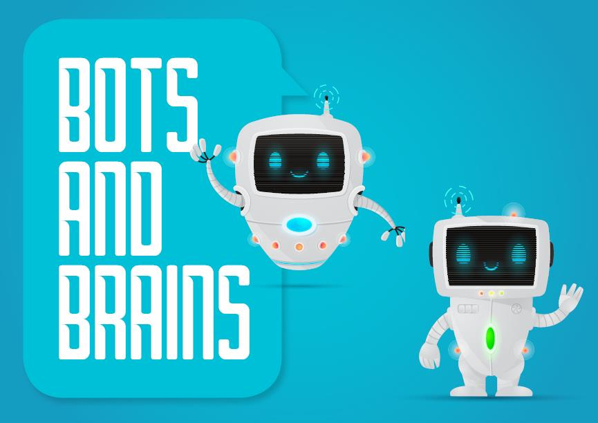 Bots and Brains: Three Smart Things Chatbots Can Do