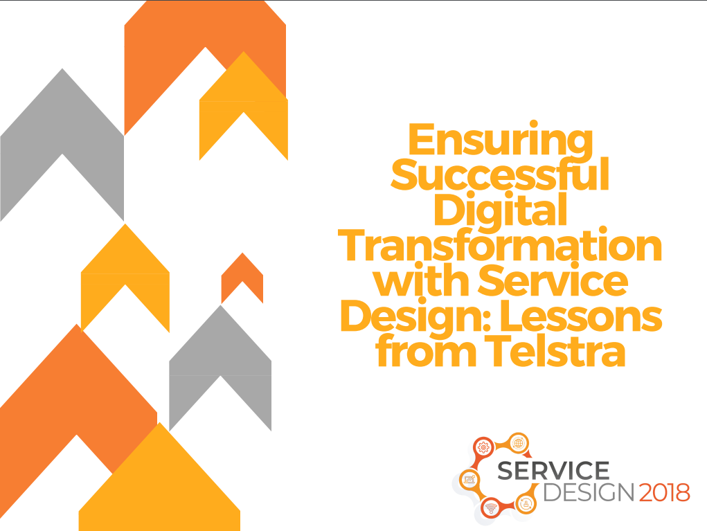 Ensuring Successful Digital Transformation with Service Design: Lessons from Telstra