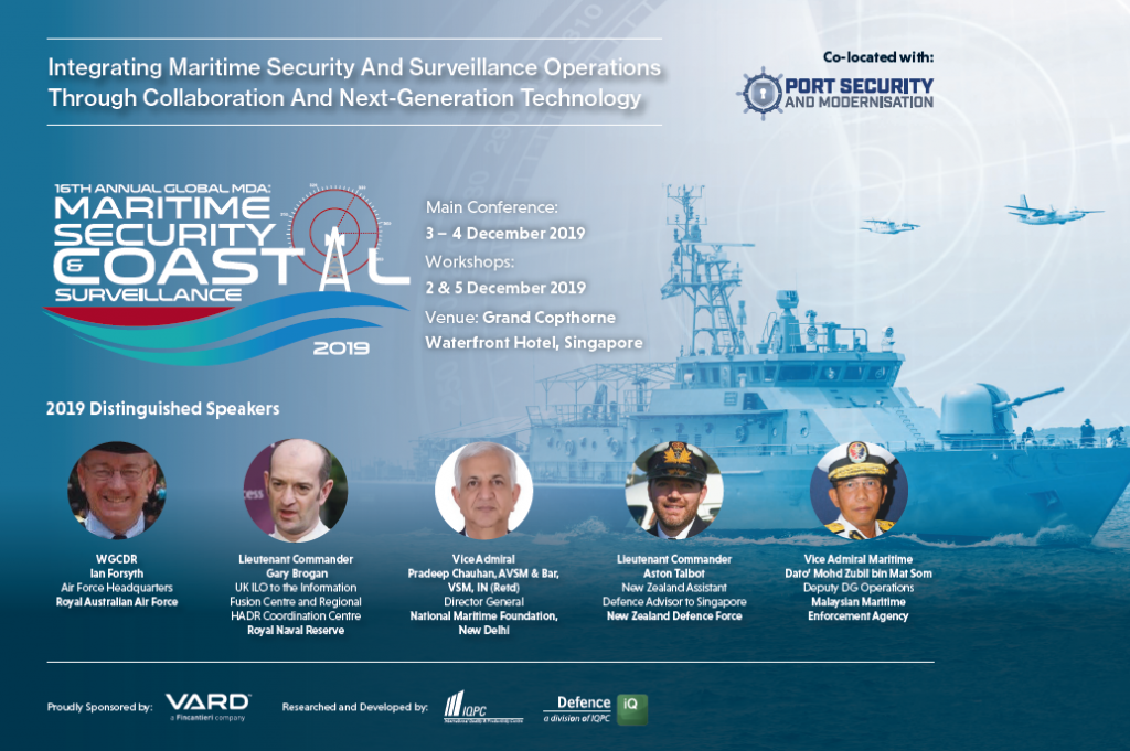 View the Full Event Outline for Maritime Security & Coastal Surveillance Asia 2019