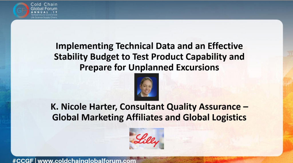 ELI LILLY CASE STUDY: Implementing Technical Data and an Effective Stability Budget to Test Product Capability and Prepare for Unplanned Excursions