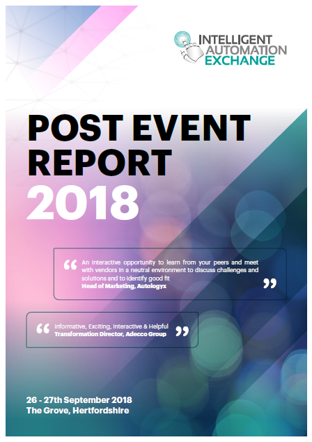 Intelligent Automation Exchange UK 2018 Post Event Report (SPEX)