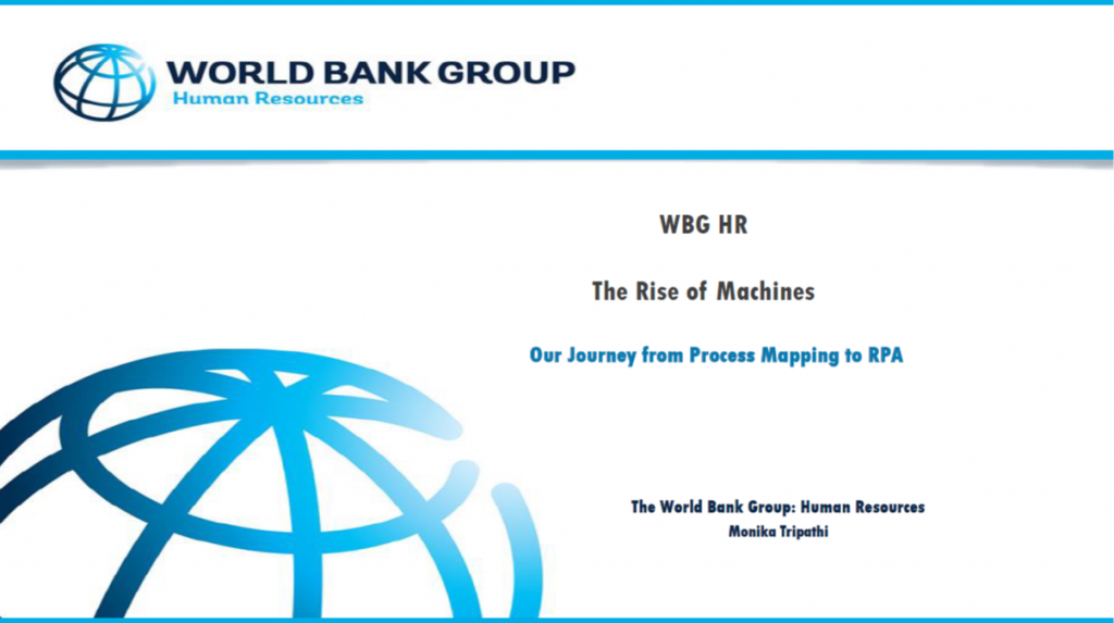 Rise of the Machine: From Process Mapping, to RPA at the World Bank